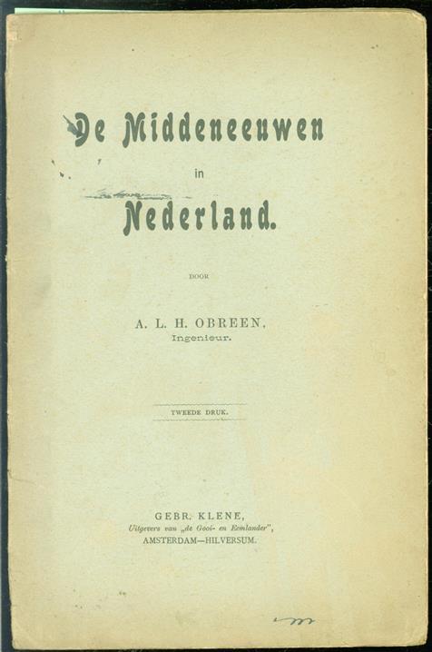 De Middeleeuwen in Nederland.