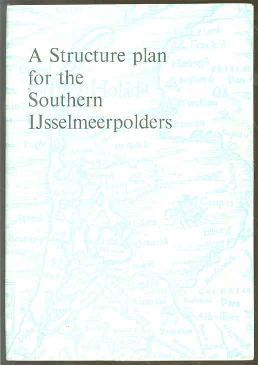 A structure plan for the southern IJsselmeerpolders