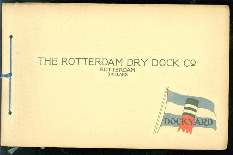 The Rotterdam Dry Dock Co, Rotterdam (Holland).