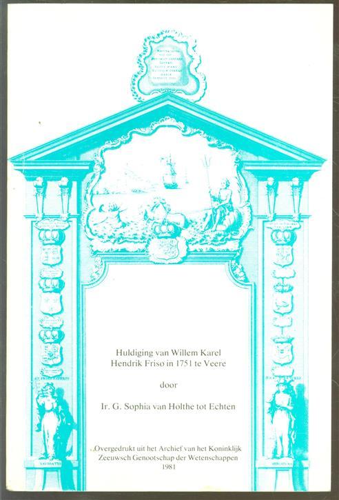 Huldiging van Willem Karel Hendrik Friso in 1751 te Veere