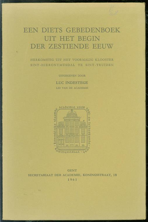 Een Diets gebedenboek uit het begin der zestiende eeuw, herkomstig uit het voormalig klooster Sint-Hieronymusdal te Sint-Truiden