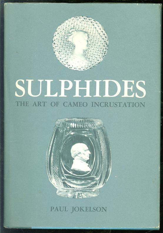 Sulphides; the art of cameo incrustation.