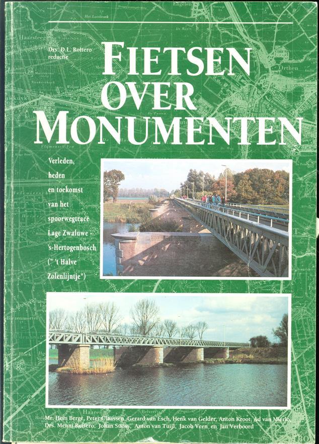 """Fietsen over monumenten, verleden, heden en toekomst van het spoorwegtracé Lage Zwaluwe-'s-Hertogenbosch ("""" 't Halve Zolenlijntje"""""""
