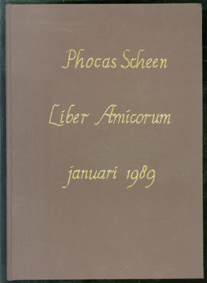 Phocas Scheen. Liber Amoricum Januari 1989