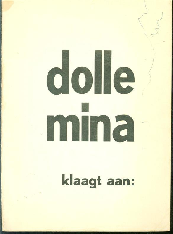Dolle Mina klaagt aan: ...