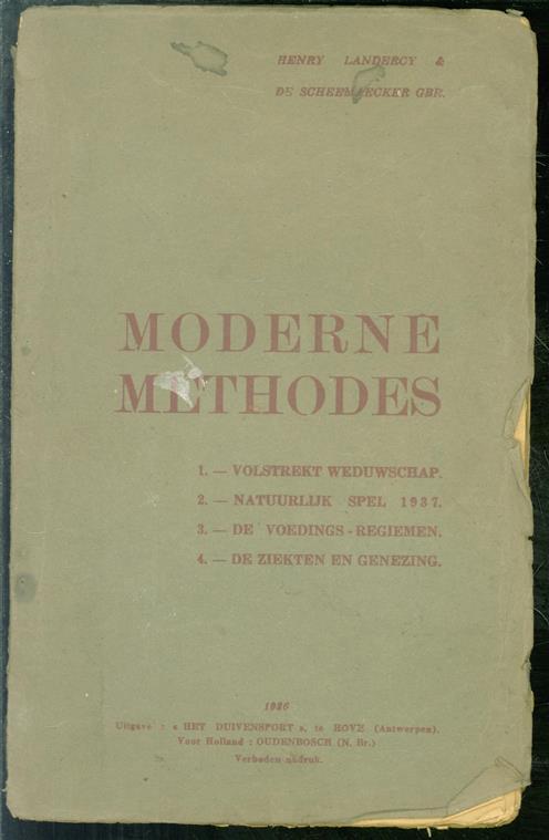 Moderne methodes volstrekt weduwschap, natuurlijk spel 1937, de voedings-regiemen, de ziekten en genezing