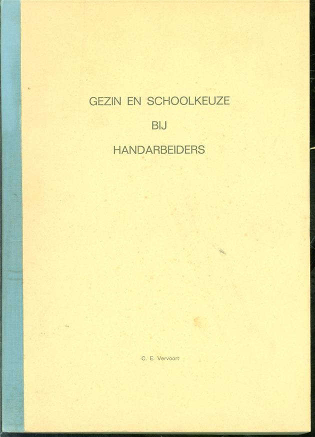 Gezin en schoolkeuze bij handarbeiders