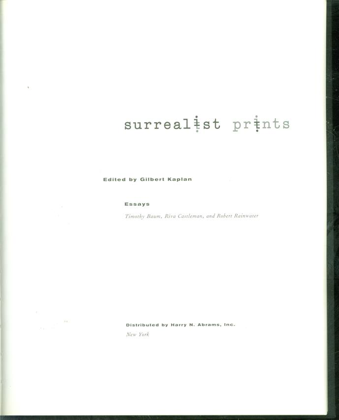 Surrealist prints  : [exhibition, Los Angeles, Armand Hammer museum of art and cultural center, September 17, 1996-January 5, 1997]