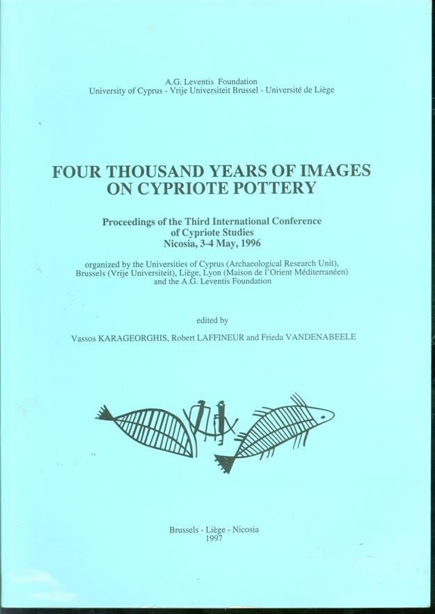 Four thousand years of images on Cypriote pottery : proceedings of the Third International Conference of Cypriote Studies, Nicosia, 3-4 May, 1996