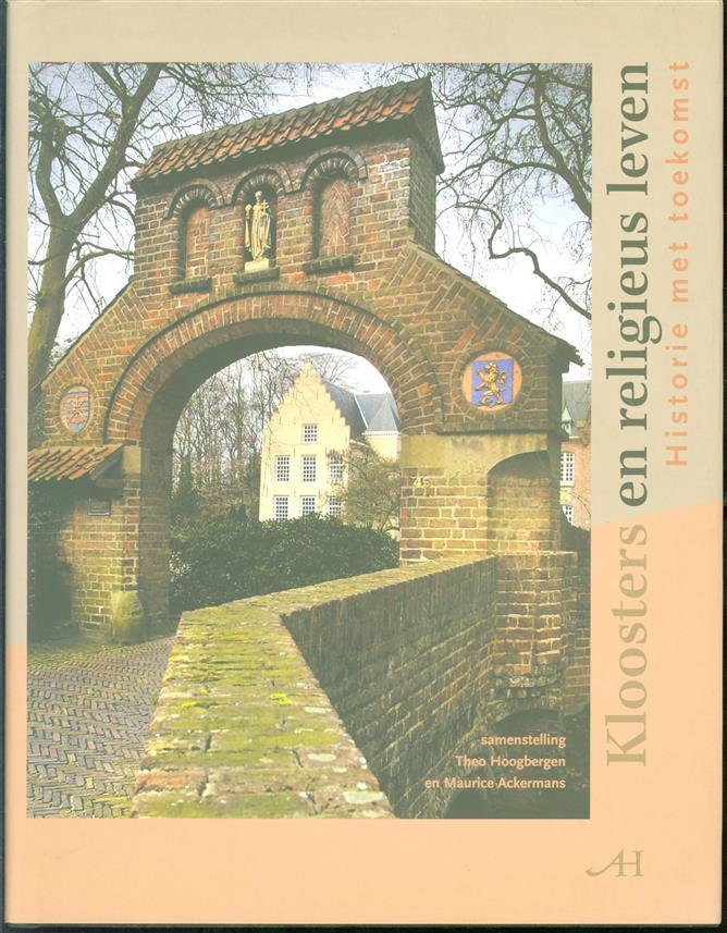 Kloosters en religieus leven : historie met toekomst
