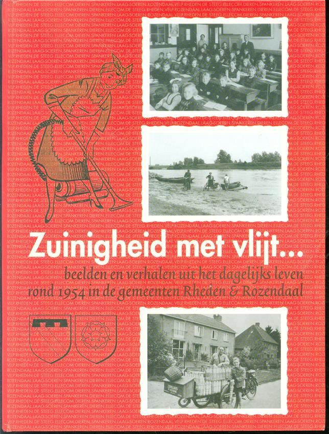 Zuinigheid met vlijt ..., beelden en verhalen uit het dagelijks leven rond 1954 in de gemeenten Rheden en Rozendaal