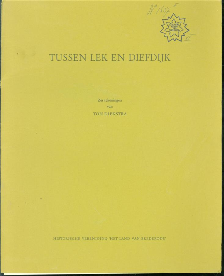Tussen Lek en Diefdijk, zes gezichten van Vianen, Ameide en omgeving