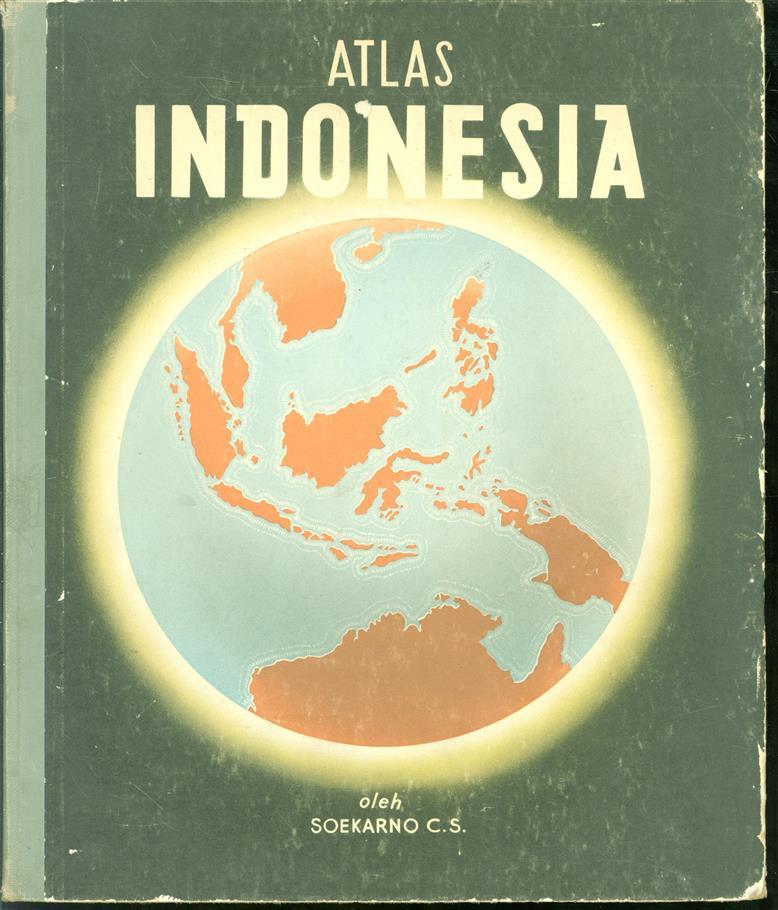 Atlas Indonesia untuk sekolah rakjat kelas IV-V-VI,