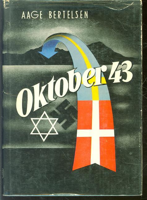 Oktober 43, Ereignisse und Erlebnisse w�hrend der Judenverfolgung in D�nemark