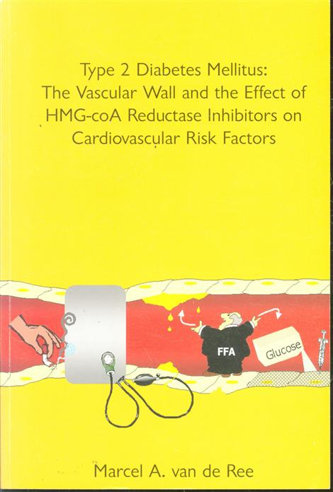 Type 2 diabetes mellitus, the vascular wall and the effect of HMG-coA reductase inhibitors on cardiovascular risk factors