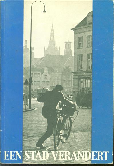 Een stad verandert, 's-Hertogenbosch in 1953