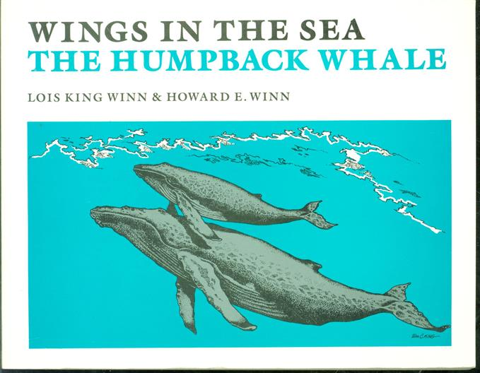 Wings in the sea : the humpback whale