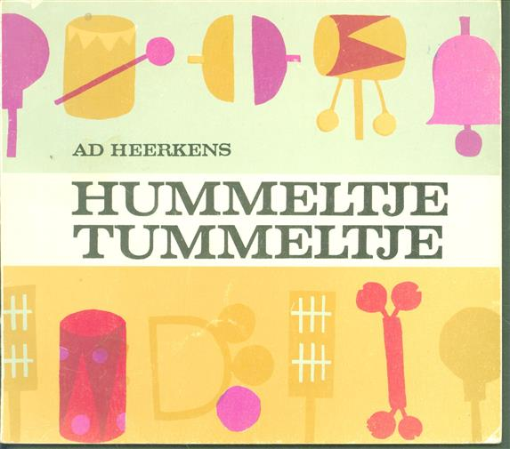 Hummeltje Tummeltje, muziek voor kleuters om te zingen, te dansen en te spelen op instrumenten