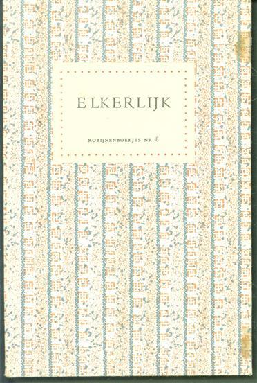 Den spyeghel der salicheit van Elckerlijc : hoe Elckerlijc mensche wert ghedaecht gode rekeninghe te doen