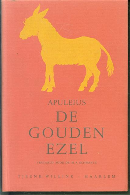 De gouden ezel, metamorphosen, roman van Apuleius