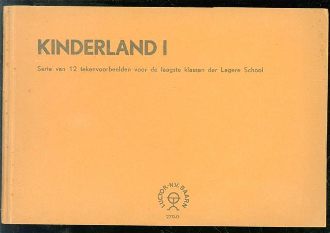 Kinderland I.  Serie van 12 tekenvoorbeelden voor de laagste klassen der lagere school