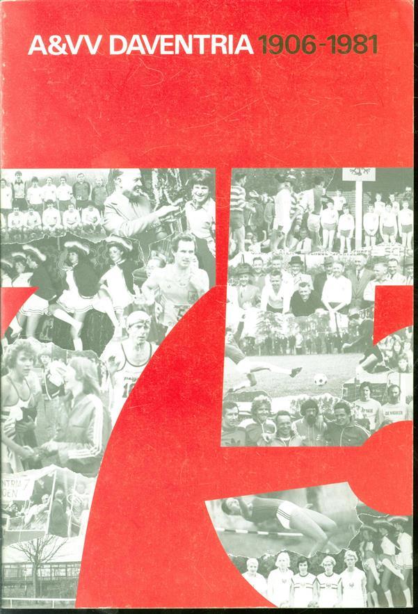 Jubileumuitgave A en VV Daventria 1906-1981 : overzicht tijdperk 1956-1981