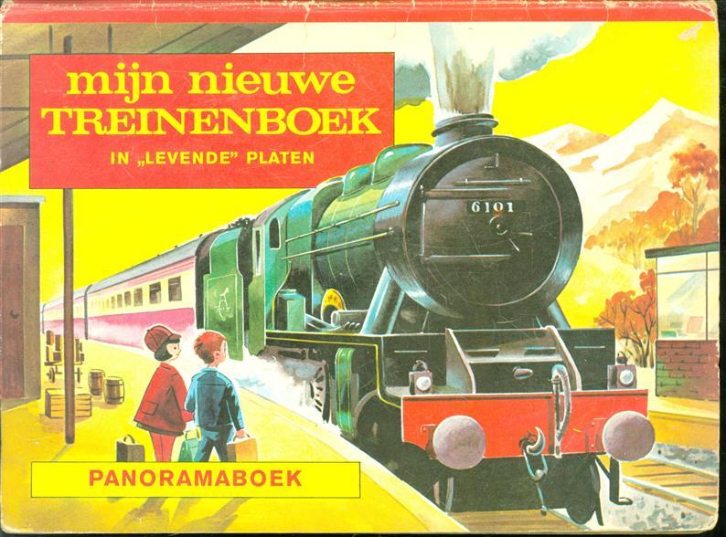 """Mijn nieuwe treinenboek, in """"levende"""" platen, panoramaboek"""