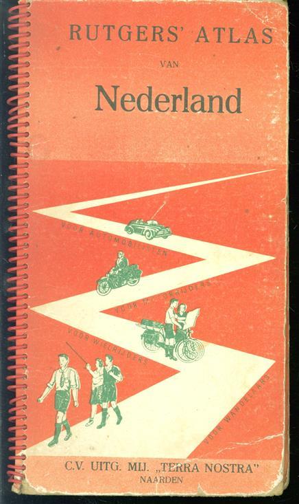 Rutgers' atlas van Nederland, met uitvoerige beschrijvingen van aanbevelenswaardige tochten in iedere provincie, lijsten van bezienswaardigheden en een uitgebreid namenregister