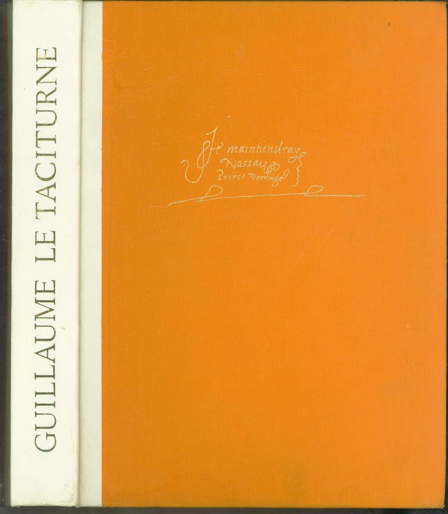 Guillaume le Taciturne, Comte de Nassau, Prince d'Orange