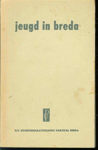 Jeugd in Breda, een sociaal-psychologisch onderzoek naar de opvoedkundige situatie van de rijpere jeugd, [samenvatting door H. van den Hout]