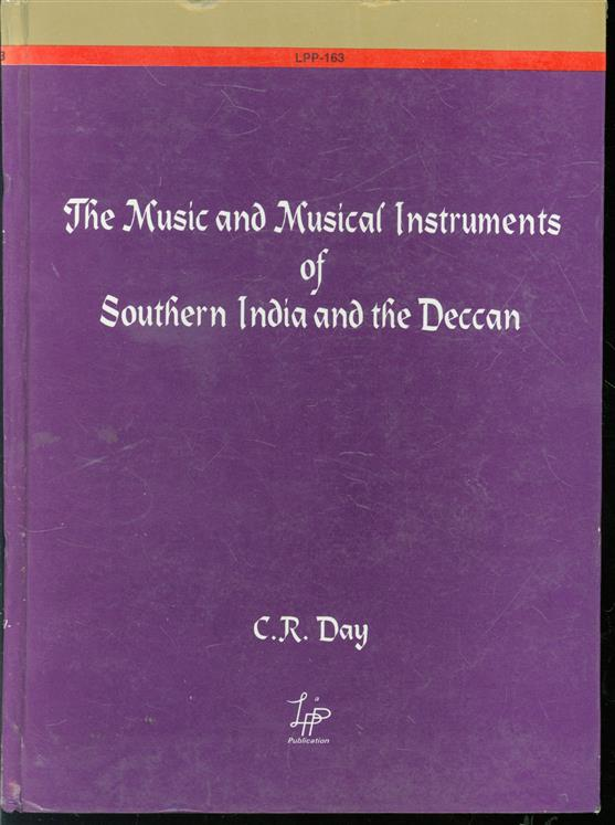 The music and musical instruments of Southern India and the Deccan : With an introduction by A.J. Hipkins. The plates drawn by William Gibb. With added index