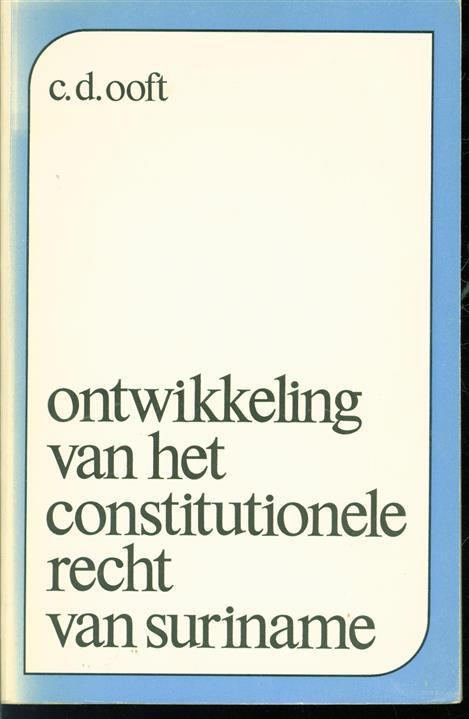 Ontwikkeling van het constitutionele recht van Suriname