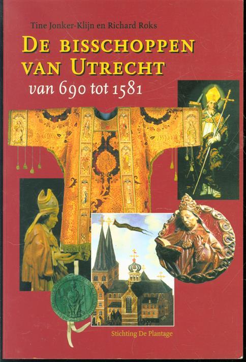 De bisschoppen van Utrecht, van 690 tot 1581