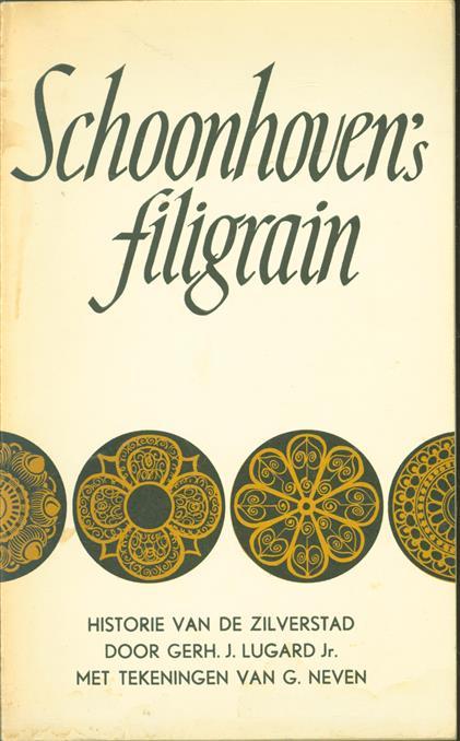 Schoonhoven;s filigrain : historie van de zilverstad in acht hoofdstukken