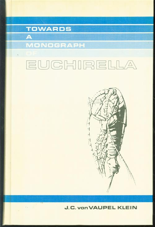 Towards a monograph of Euchirella