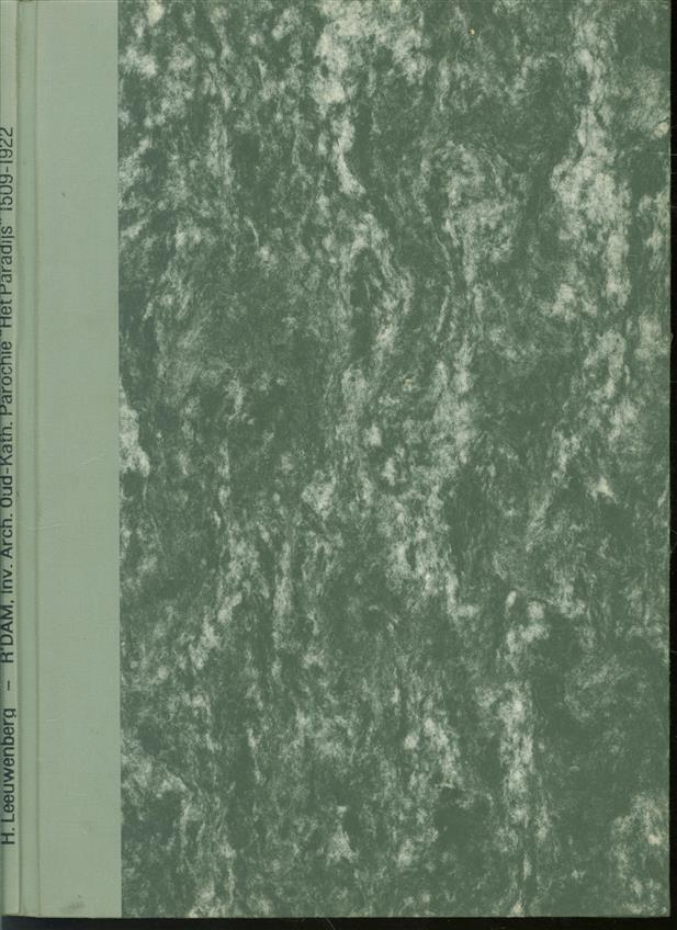 """Inventaris van het archief van de Oud-Katholieke parochie """"Het Paradijs' te Rotterdam, 1509 - 1922"""