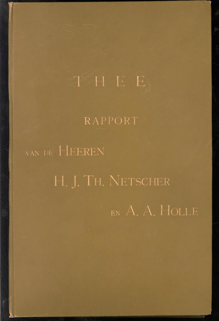 Verslag eener reis naar de thee-districten van Britsch-Indië en Ceylon ondernomen door de heeren H.J. Th. Netscher en A.A. Holle ; Het ferment in het theeblad en zijne verhouding tot de hoedanigheid der thee