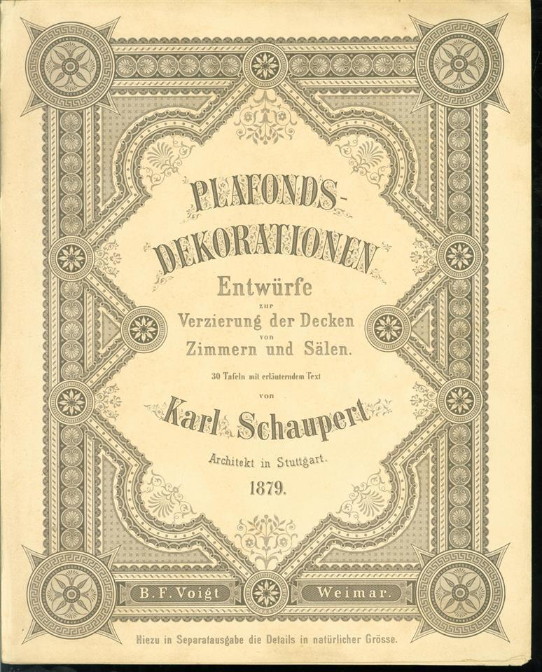 Plafonds-Dekorationen :  Entwürfe zur Verzierung der Decken von Zimmern und Sälen ; mit erl. Text