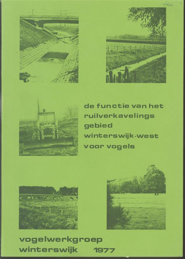 De functie van het ruilverkavelingsgebied Winterswijk-West voor vogels