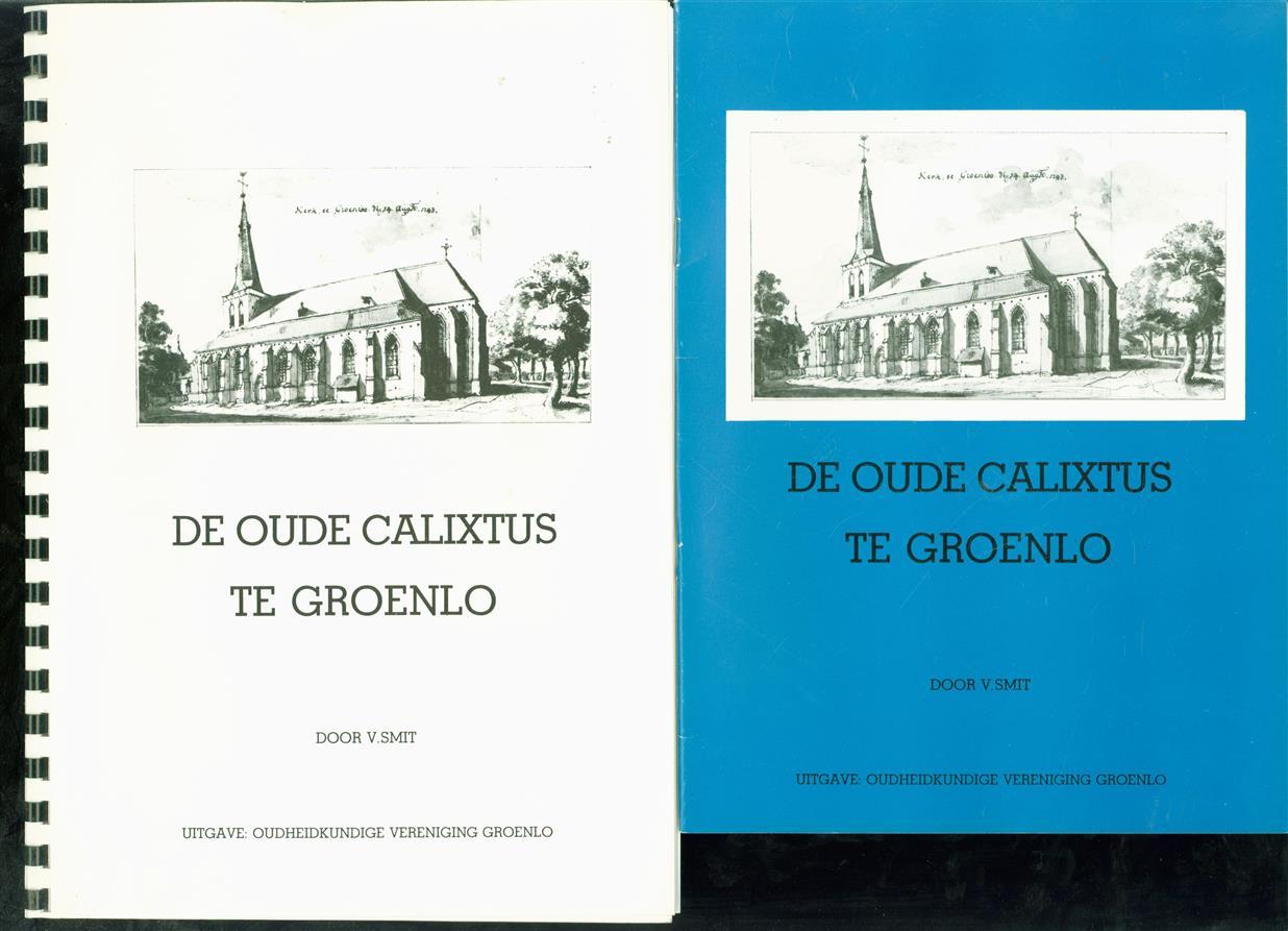 De oude Calixtus te Groenlo( incl los fotobijlage )