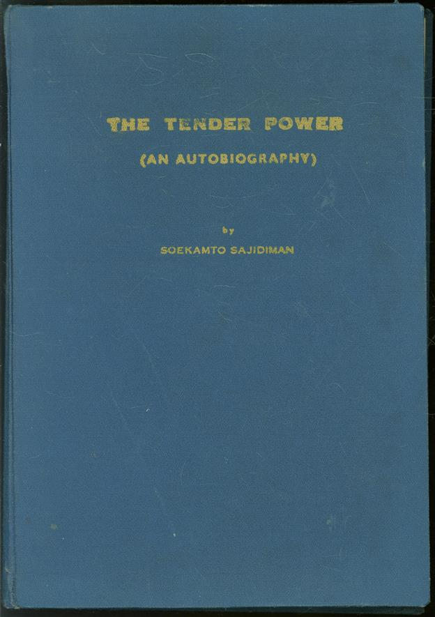 The tender power; an autobiography