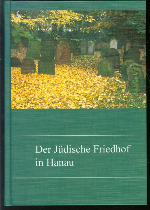 Der Judische  Friedhof in Hanau