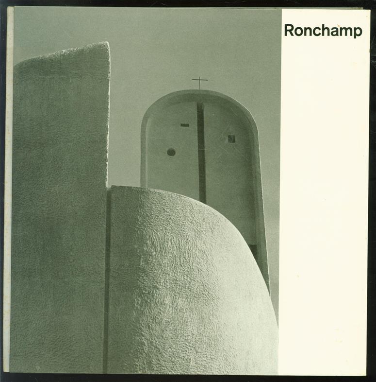 Ronchamp : Quarante-huit photos de Paul et Esther Merkle