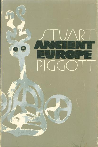Ancient Europe from the beginnings of agriculture to Classical Antiguity