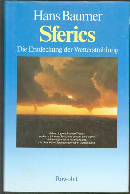 Sferics : die Entdeckung der Wetterstrahlung