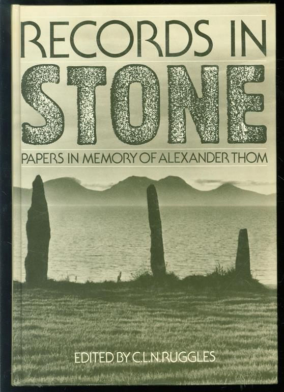Records in stone : papers in memory of Alexander Thom
