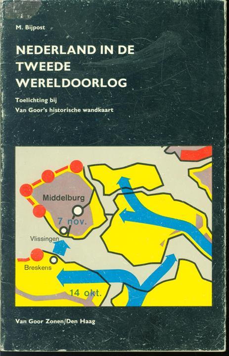 Nederland in de Tweede Wereldoorlog : toelichting bij Van Goor's historische wandkaart.