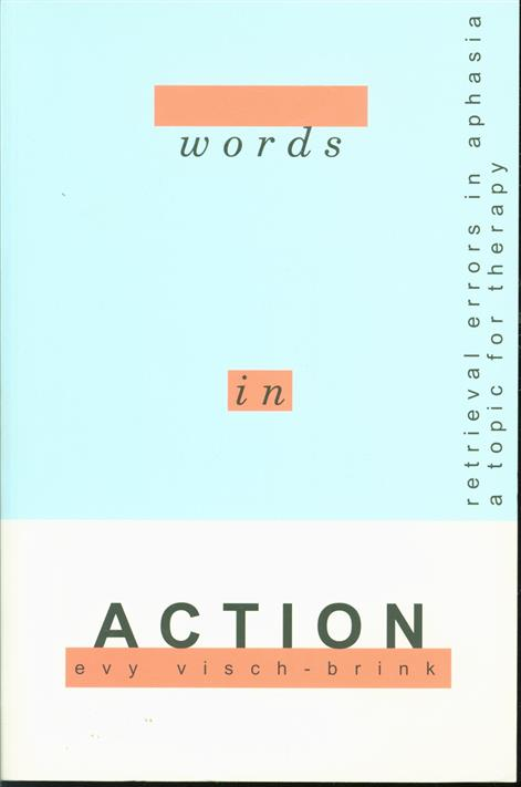 Words in action, retrieval errors in aphasia, a topic for therapy