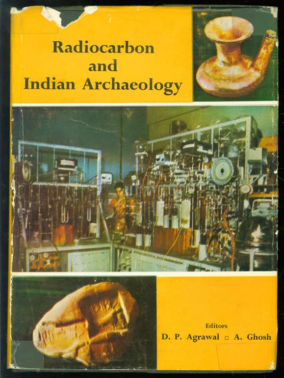 Radiocarbon and Indian archaeology : [papers and panel discussions]