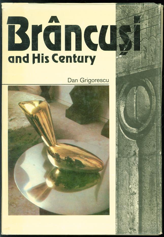 Brancussi  and his century